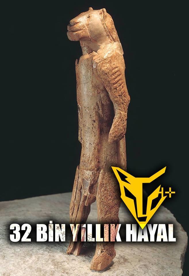 32 BİN YILLIK HAYAL