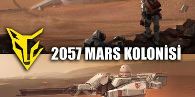 2057 MARS KOLONİSİ
