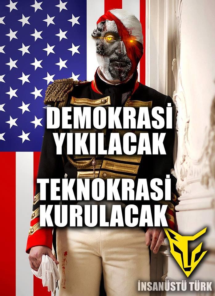 DEMOKRASİ YIKILACAK TEKNOKRASİ KURULACAK