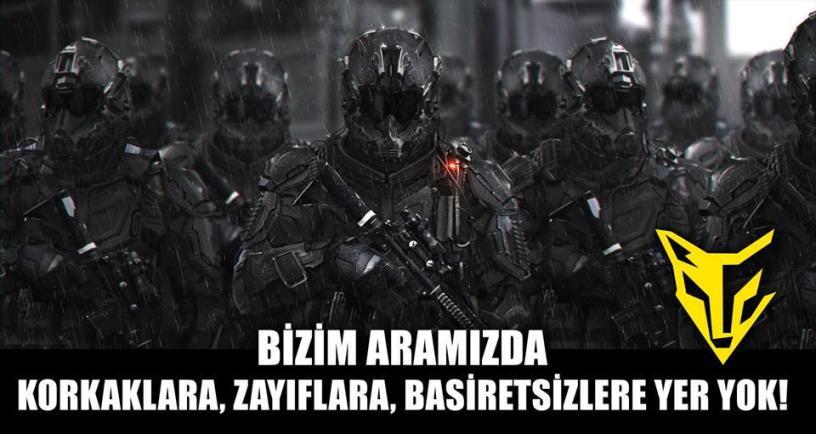 BİZİM ARAMIZDA KORKAKLARA, ZAYIFLARA, BASİRETSİZLERE YER YOK!