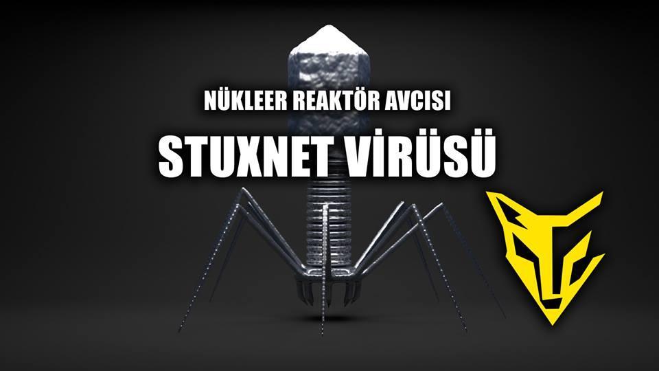 Stuxnet Virüsü