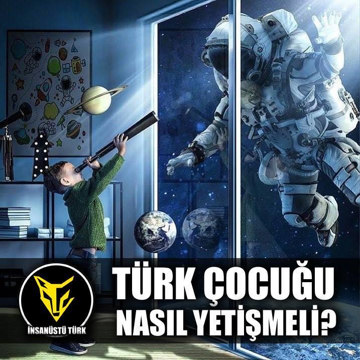Türk Çocuğu Nasıl Yetişmeli?